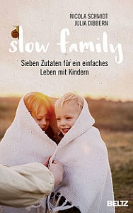 Slow Family - das Familienbuch